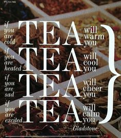 Tea just seems to do it all!