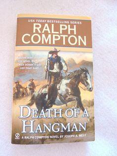Death Of A Hangman,  a Ralph Compton Novel 2010 Paperback