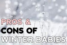 Pros and cons of having a winter baby. Winter Babies, Baby Winter, Baby Calendar, Real Talk, Calm