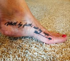 Walk by faith not by sight. Foot tattoo