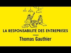 Understanding corporate responsibility with Thomas Gauthier Rse, Newspaper, Broadway, Political Party, Business, Environment, Journaling File System