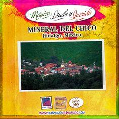 Vistia este pueblo minero  en la Sierra de Pachuca