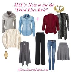 """Learn creative ways to emply the """"third piece rule"""" when dressing. This week at MSP!"""