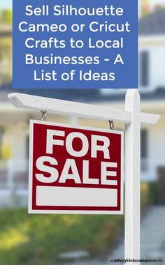 Sell Crafts to Local Businesses - Great for Silhouette Cameo or Cricut Crafters - by cuttingforbusiness.com