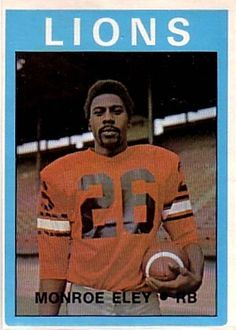 1972 Monroe Eley - The Arizona State grade was signed by BC after going undrafted by the NFL. Eley rushed for 517 yards in his first year and led the West Conference with 1033 kickoff return yards. Football Icon, Best Football Team, Football Cards, Football Jerseys, Peach Bowl, Canadian Football League, Grey Cup, Arizona State University, Vintage Football