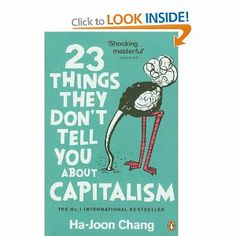 In this revelatory book, Ha-Joon Chang destroys the biggest myths of our times and shows us an alternative view of the world, including: There's no such thing as a 'free' market. Globalization isn't making the world richer. We don't live in a digital world - the washing machine has changed lives more than the internet. Poor countries are more entrepreneurial than rich ones. Higher paid managers don't produce better results. Chang is here to show us there's a better way.