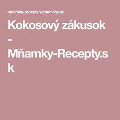 Kokosový zákusok - Mňamky-Recepty.sk