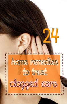 As well as being annoying, a clogged ear can be quite painful. It's important to treat it early. There are many natural treatments that you can use to unclog ears.