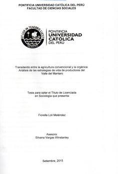 Transitando entre la agricultura convencional y la orgánica: análisis de las estrategias de vida de productores del valle del Mantaro/ Sandra Fiorella Loli Meléndez.(2015) / HD 1476 L79