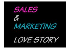 """A Sales & Marketing Love Story"" (VIDEO with SLIDES) - based on Hubspot's #SMLOVE by Laurence Welford via slideshare"