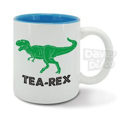 TEA-REX, T-Rex dinosaur, tea drinker, dad, papa,
