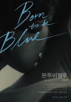 Born to Be Blue poster, t-shirt, mouse pad Typo Poster, Blue Poster, Poster Layout, Cinema Posters, Film Posters, Blue Movie Film, The Stranger Movie, Film Poster Design, Magazine Layout Design