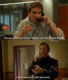 charming life pattern: House M.D - quote - hugh laurie - I don't negotiat. Gregory House, Tv Show Quotes, Movie Quotes, Funny Quotes, Rock Roll, House And Wilson, House Md Quotes, Tv Show House, Sean Leonard