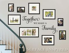 Gallery wall Quotes - Wall Decal Quote Together We Make a Family Vinyl Wall Decal Decor Removable Wall Decal Family Wall Decal Perfect Wedding Gift. Family Wall Decor, Living Room Decor, Family Wall Collage, Family Wall Quotes, Family Tree Wall Decal, Pic Collage On Wall, Living Room Wall Decor Ideas Above Couch, Family Room Decorating, Family Pictures On Wall