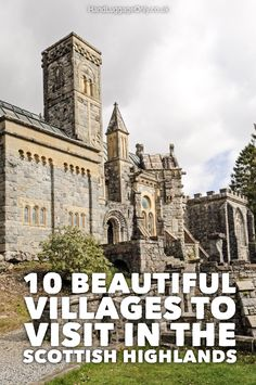 10 Beautiful Villages To Visit In The Scottish Highlands - Hand Luggage Only - Travel, Food & Photography Blog