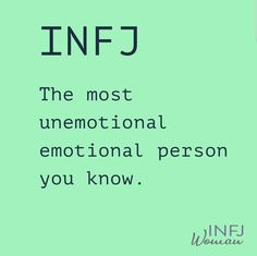 INFJ: The most unemotional emotional person you know. Infj Love, Intj And Infj, Infj Mbti, Isfj, Thing 1, Personalidad Infj, Infj Traits, Introvert Quotes, Introvert Problems