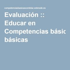 Evaluación :: Educar en Competencias básicas