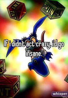 i'd go insane - Google Search