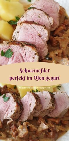Schweinefilet perfekt im Ofen gegart - Ostern Pork fillet cooked perfectly in the oven Healthy Foods To Eat, Healthy Recipes, Pork Fillet, Paleo Meal Plan, Paleo Diet, Pampered Chef, Meal Planning, Main Dishes, Breakfast Recipes