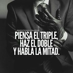 Think triple, do double, speak half Motivational Phrases, Inspirational Quotes, Phrase Motivation, Mentor Of The Billion, Qoutes, Life Quotes, Funny Quotes, Spanish Quotes, Great Quotes