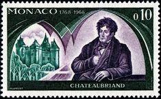 Mónaco 1968 - François-René, vicomte de Chateaubriand fue un diplomático, político y escritor francés considerado el fundador del romanticismo en la literatura francesa.