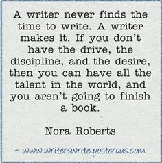 Writer's Write - Quotable  - Nora Roberts