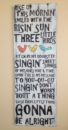 Three Little Birds Every Little Thing Is. - Three Little Birds Bob Marley lyrics don't by WhisperwingDesigns - Bird Quotes, New Quotes, Lyric Quotes, Inspirational Quotes, Funny Quotes, Motivational, Bob Marley Lyrics, Bob Marley Quotes, Little Bird Tattoos