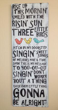 Three Little Birds Bob Marley lyrics don't by WhisperwingDesigns