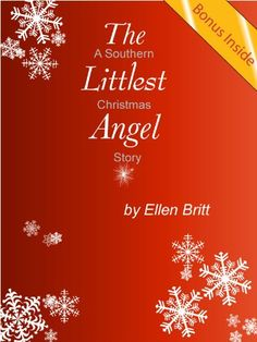 Free Kindle Book For A Limited Time : The Littlest Angel - A Southern Christmas Story - (Please note before purchasing: The Littlest Angel is a Southern Christmas short story with a word count of 2806 words. This ebook also includes the recipe for the Southern pecan pie that is mentioned in the story, bringing the total word count to 3344. Details on how you can get a free bonus downloadable audio mp3 recording of The Littlest Angel, read by the author, are also included inside the book) Six…