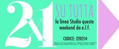 [News] E.L.F. - 2X1 sulla Linea Studio