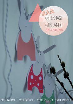 S T I L R E I C H | BLOG: DIY Osterdeko -PART II♥ Hasi-Girlande for free!