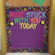 Here's an idea for an exit slip bulletin board. Kids could use Post-It notes and write something they learned.