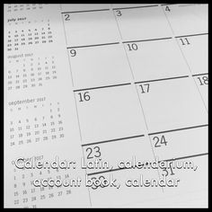 Calendar: Latin, calendarium, account book, calendar #latineveryday #language