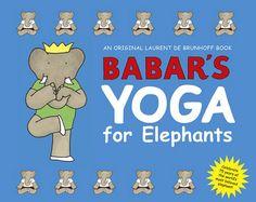 Babar's Yoga for Elephants book