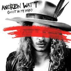 Andrew Watt - Ghost In My Head