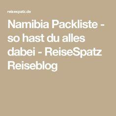 Namibia Packliste - so hast du alles dabei - ReiseSpatz Reiseblog