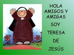 Teresa de Jesús de Avila, para niños 2010
