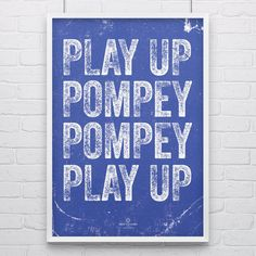Portsmouth 'Play Up Pompey' Football Song Print