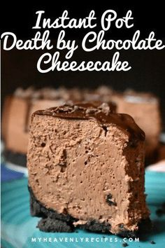 A decadent dessert perfect for any occasion! This Instant Pot Death by Chocolate… A decadent dessert perfect for any occasion! This Instant Pot Death by Chocolate Cheesecake is easy to make and it will disappear quick! Death By Chocolate Cheesecake Recipe, Instant Pot Cheesecake Recipe, Best Instant Pot Recipe, Instant Pot Dinner Recipes, Crock Pot Cheesecake, Instapot Cheesecake, Keto Cheesecake, Instant Pot Meals, Pressure Cooker Cheesecake