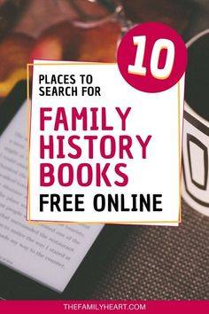 Looking for books about your ancestors? Find out which digital libraries have the best genealogy and family history books online for free!