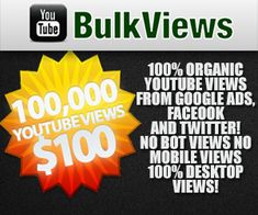 Get More 100,000 YouTube views in $90 https://www.youtubebulkviews.com