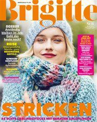 Die neue BRIGITTE: Stricken, stricken, stricken
