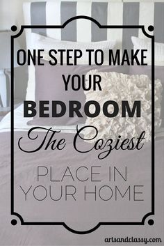 Make your bedroom the coziest place in your home with one step! This is a rental friendly step btw via www.artsandclassy.com