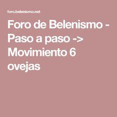 Foro de Belenismo - Paso a paso -> Movimiento 6 ovejas