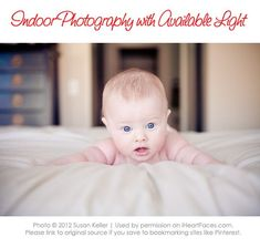 Indoor photography tips for best utilizing available light. Free tutorial by Susan Keller via iHeartFaces.com