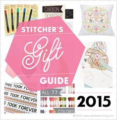 Sublime Stitching - Embroidery Gift Guide!