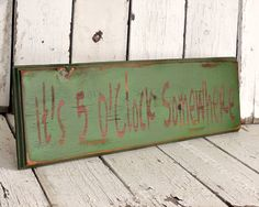 It's 5 O'Clock Somewhere- Reclaimed, painted and distressed wood sign - Rustic, Western, Home Decor, Wall Art, Brown, Turquoise