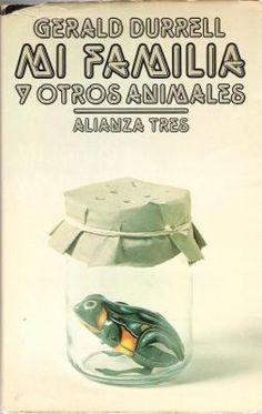 La casa de Cloti: Mi Familia y otros Animales de Gerald Durrell
