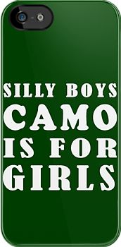 silly boys camo is for girls/green by Glamfoxx