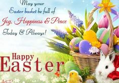 May Your Easter Basket Be Full Of Joy, Happiness & Peace. Today & Always! Happy Easter easter easter quotes easter images happy easter easter image quotes easter quotes with images easter greetings welcome easter